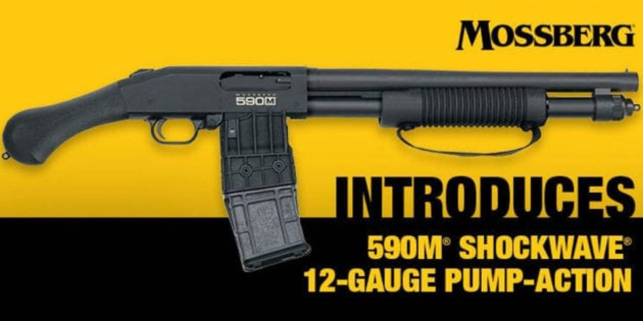 Brace Yourself for the Mossberg 590M Shockwave