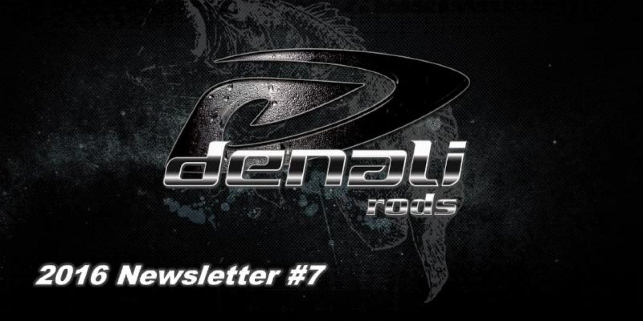 Denali Rods Newest Newsletter