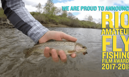 Rio to Launch Amateur Fly Fishing Film Contest