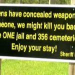 Remember This Epic Concealed Carry Sign That Went Viral?