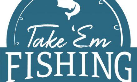 Take 'Em Fishing!